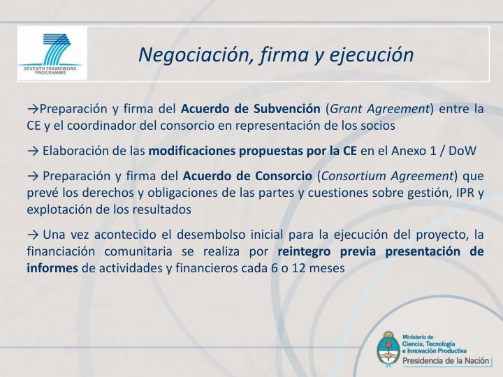 Negociación, firma y ejecución