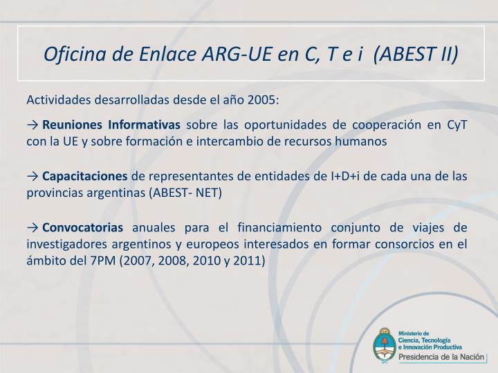 Oficina de Enlace ARG-UE en C, T e i  (ABEST II)