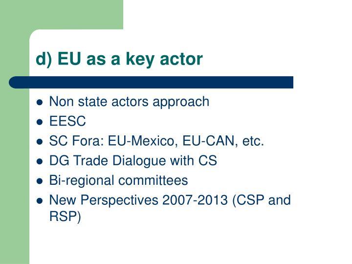 d) EU as a key actor