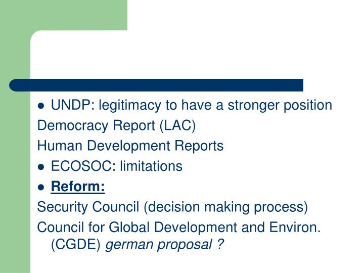 UNDP: legitimacy to have a stronger position