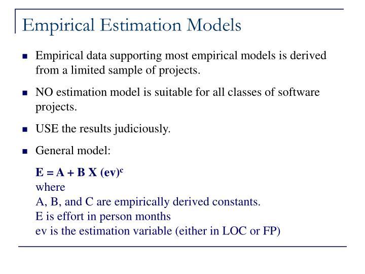 Empirical Estimation Models