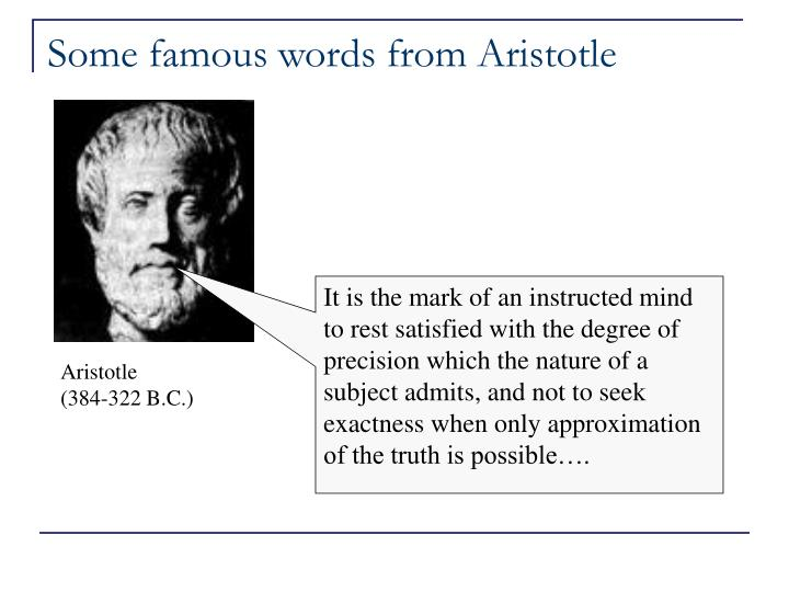 Some famous words from Aristotle