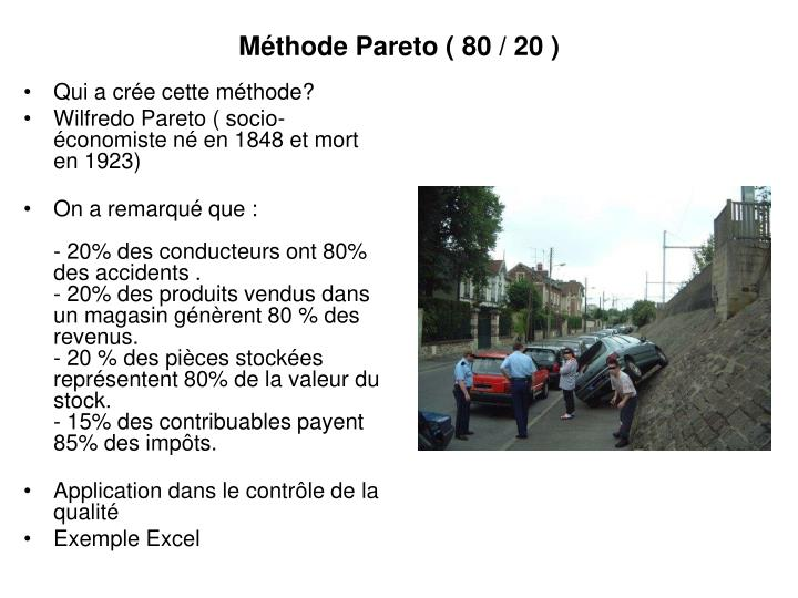 Méthode Pareto ( 80 / 20 )