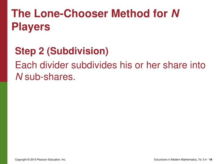The Lone-Chooser Method for