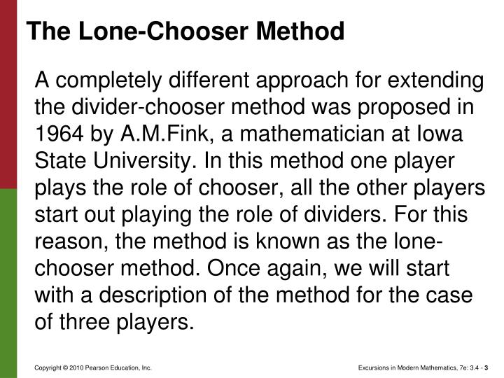 The Lone-Chooser Method