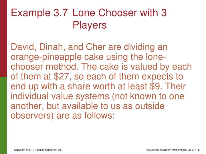 Example 3.7	Lone Chooser with 3 Players