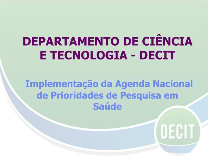 DEPARTAMENTO DE CIÊNCIA E TECNOLOGIA - DECIT
