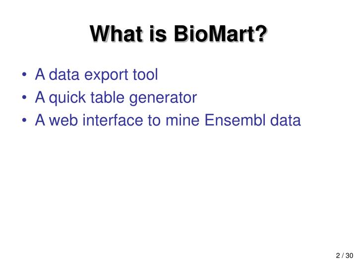 What is biomart