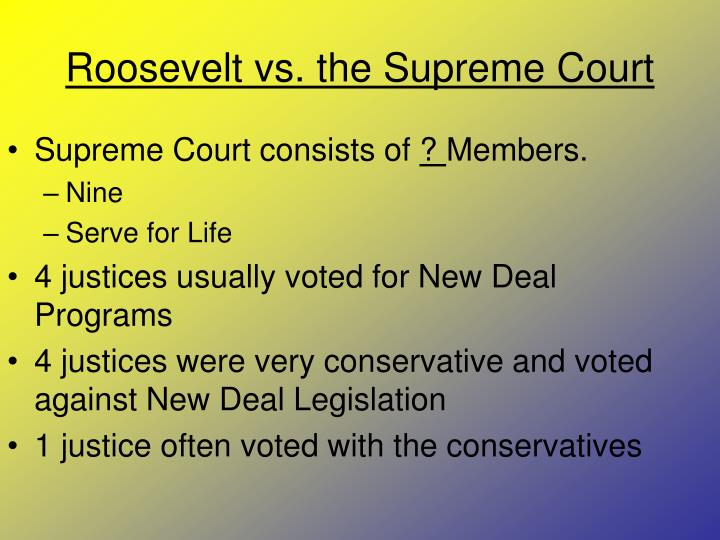 Roosevelt vs. the Supreme Court