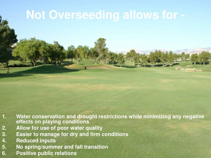 Water conservation and drought restrictions while minimizing any negative effects on playing conditions