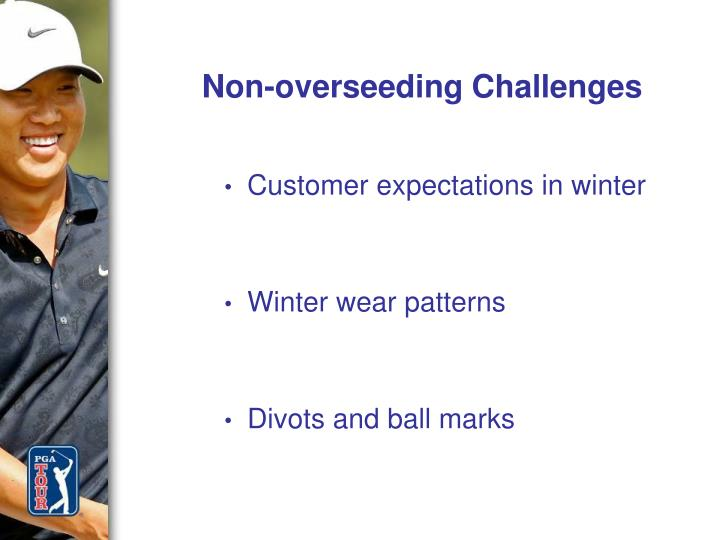 Non-overseeding Challenges