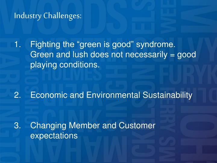Industry Challenges: