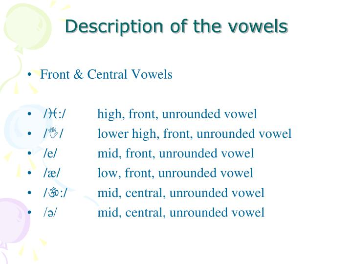 Description of the vowels