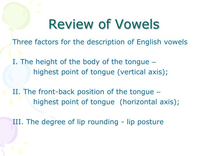 Review of Vowels