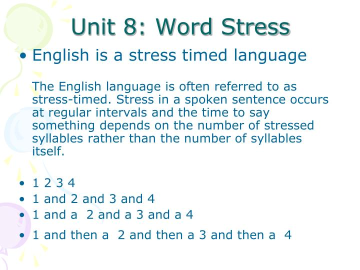 Unit 8: Word Stress