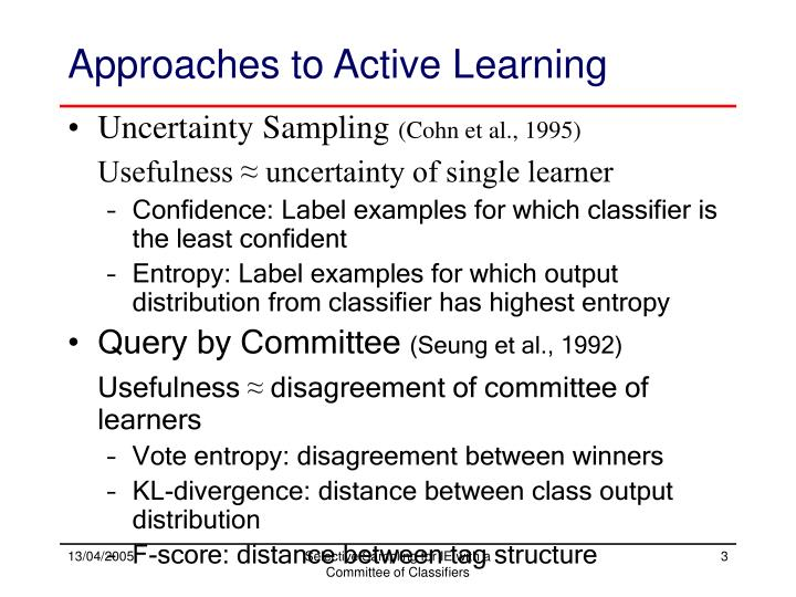 Approaches to active learning