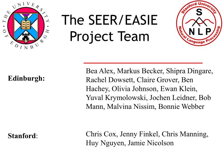 The SEER/EASIE Project Team