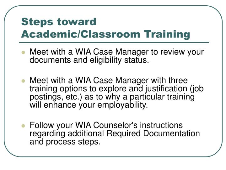 Steps toward Academic/Classroom Training