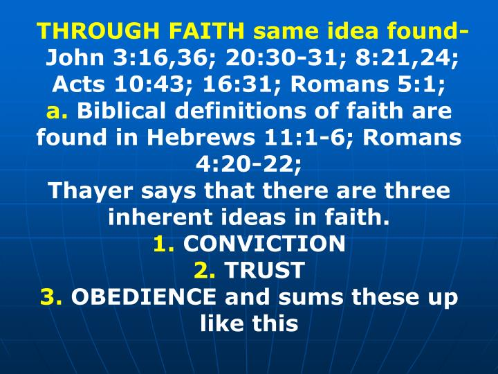 THROUGH FAITH same idea found-