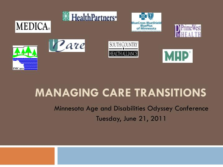 Managing care transitions