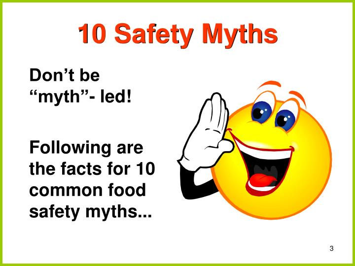 10 Safety Myths