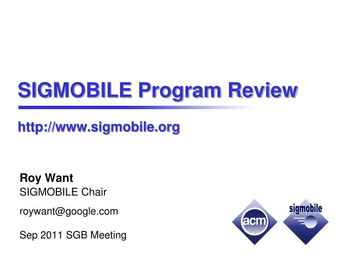Sigmobile program review http www sigmobile org