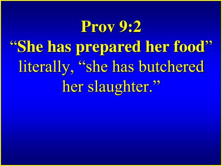 Prov 9:2