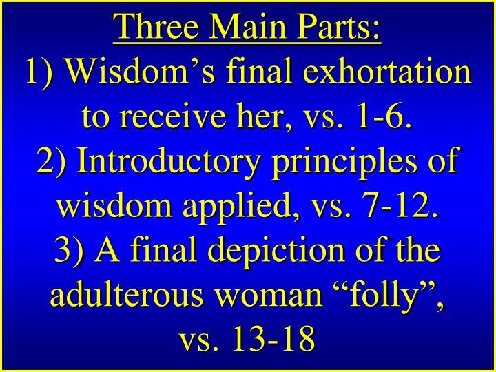 Three Main Parts: