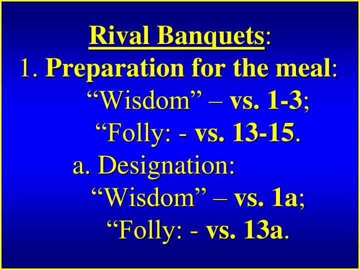 Rival Banquets
