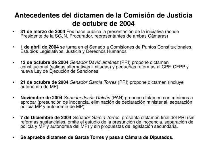 Antecedentes del dictamen de la Comisión de Justicia de octubre de 2004