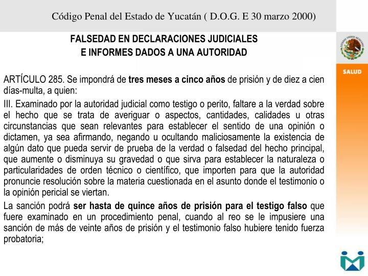 Código Penal del Estado de Yucatán ( D.O.G. E 30 marzo 2000)