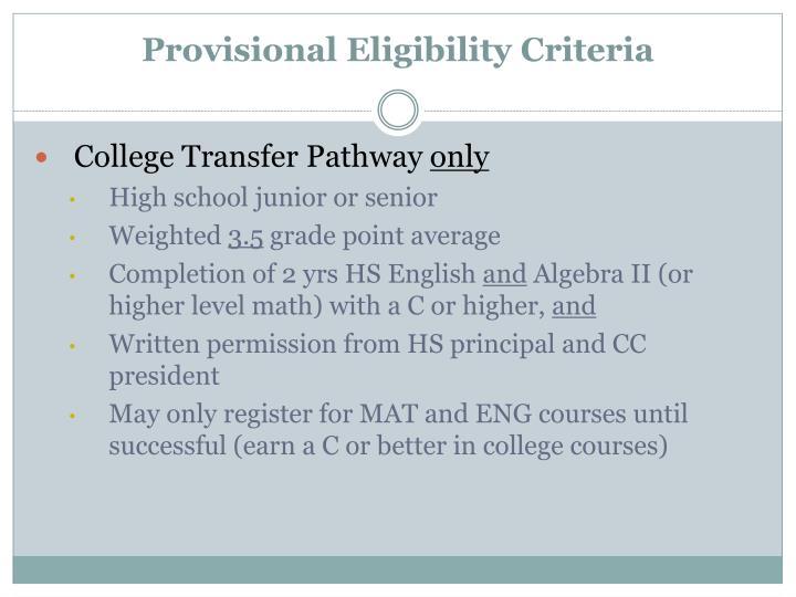 Provisional Eligibility Criteria