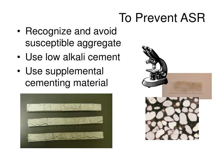 To Prevent ASR