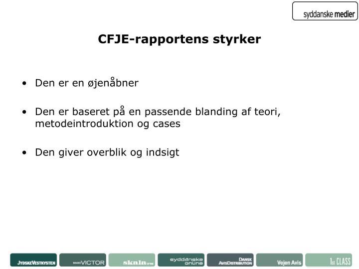 CFJE-rapportens styrker