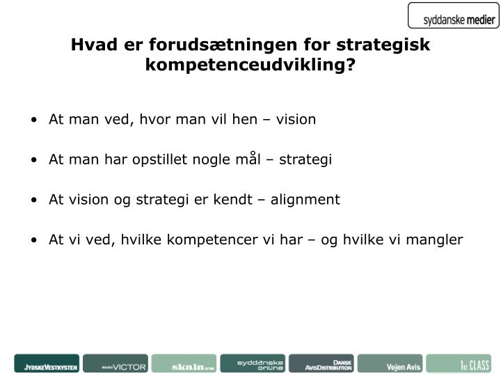 Hvad er forudsætningen for strategisk kompetenceudvikling?