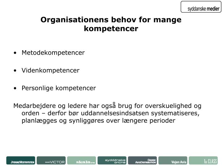 Organisationens behov for mange kompetencer