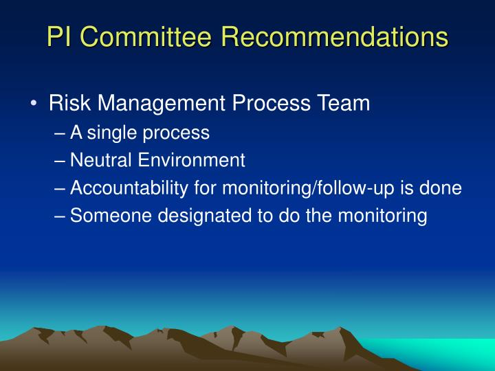 PI Committee Recommendations