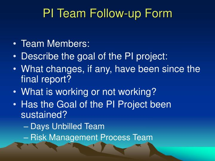 PI Team Follow-up Form