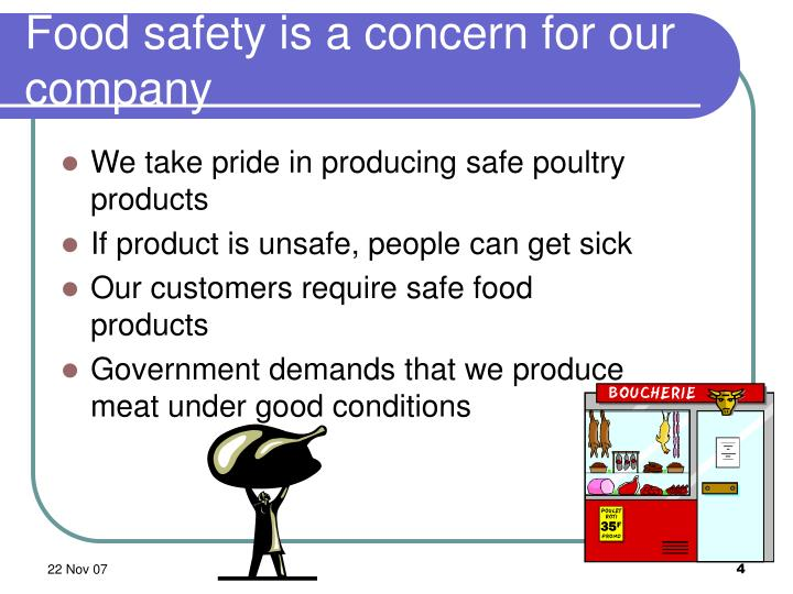 Food safety is a concern for our company