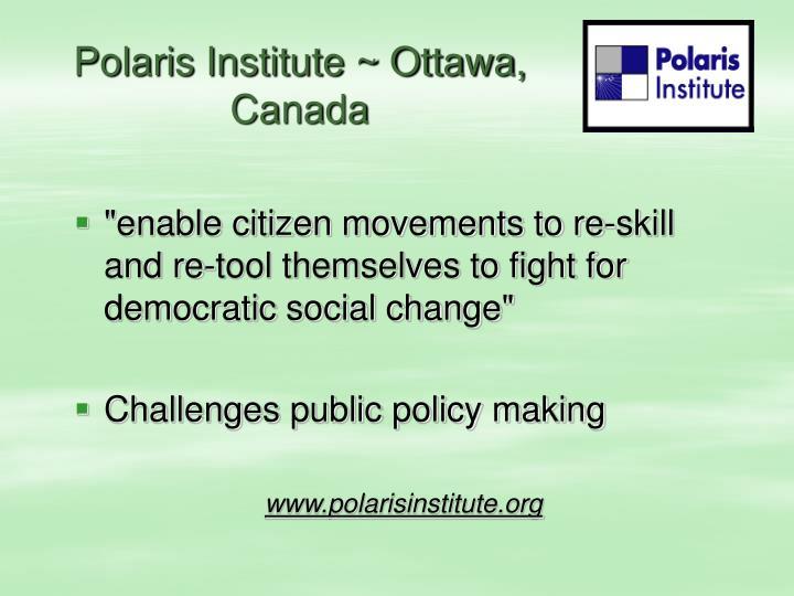 Polaris Institute ~ Ottawa, Canada