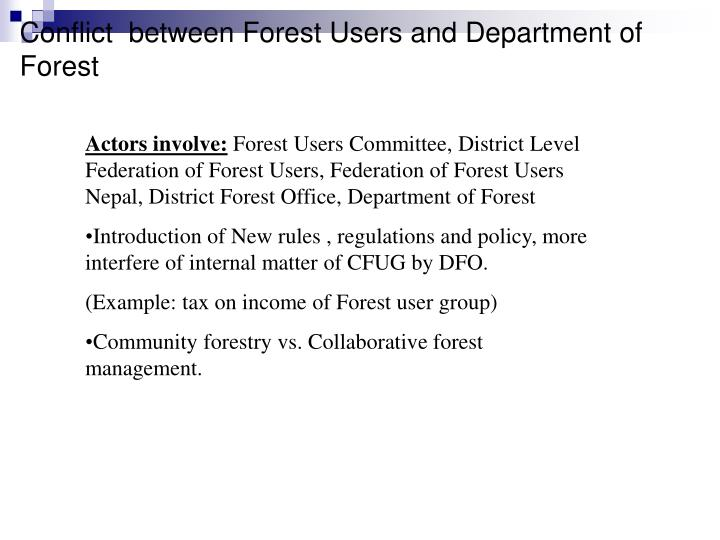 Conflict  between Forest Users and Department of Forest