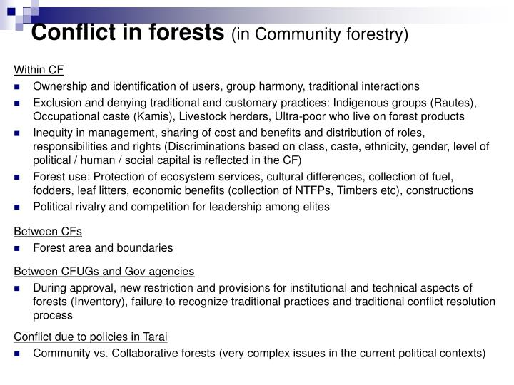 Conflict in forests