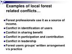 examples of local forest related conflicts3