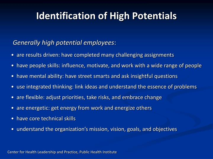 Identification of High Potentials