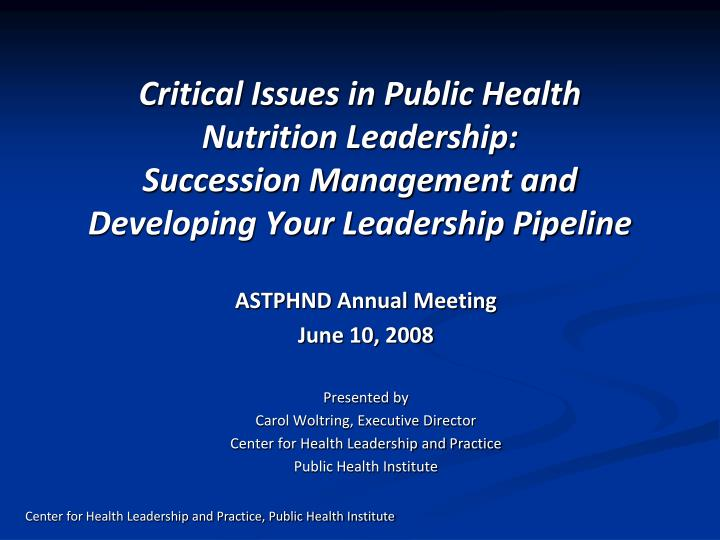 Critical Issues in Public Health