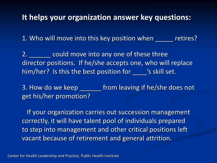 It helps your organization answer key questions: