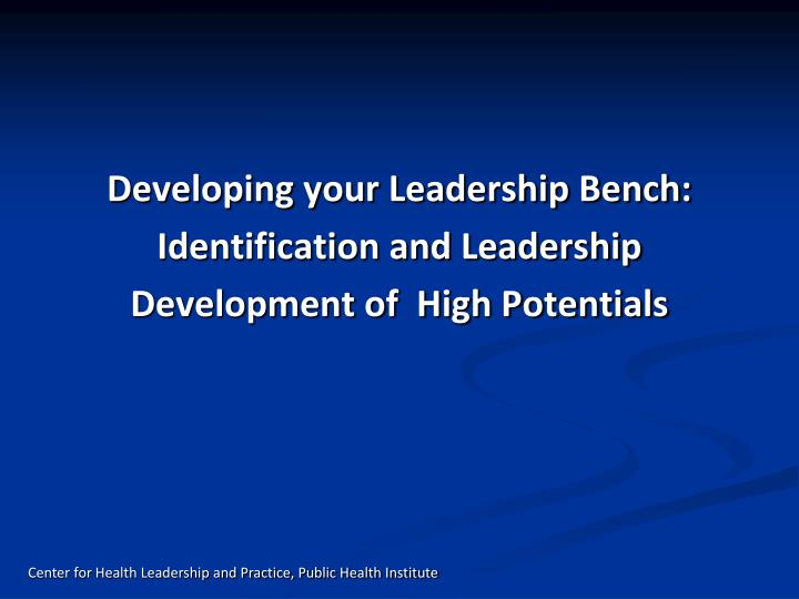 Developing your Leadership Bench: