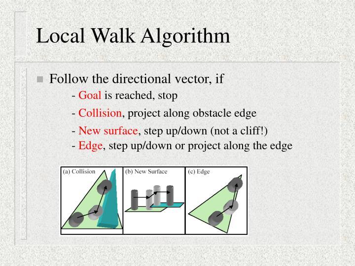Local Walk Algorithm