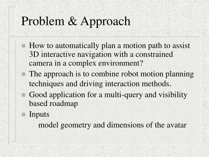 Problem & Approach
