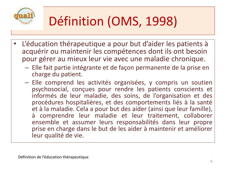 Définition (OMS, 1998)